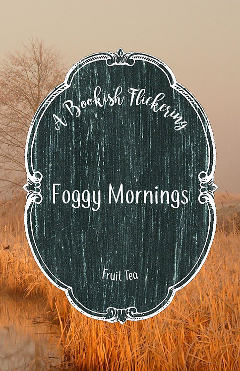 Foggy Mornings - Fall Tea