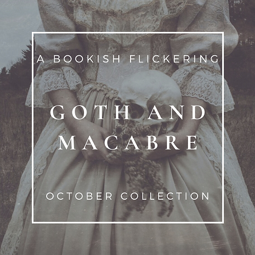 PRE-ORDER - Goth and Macabre - October Collection