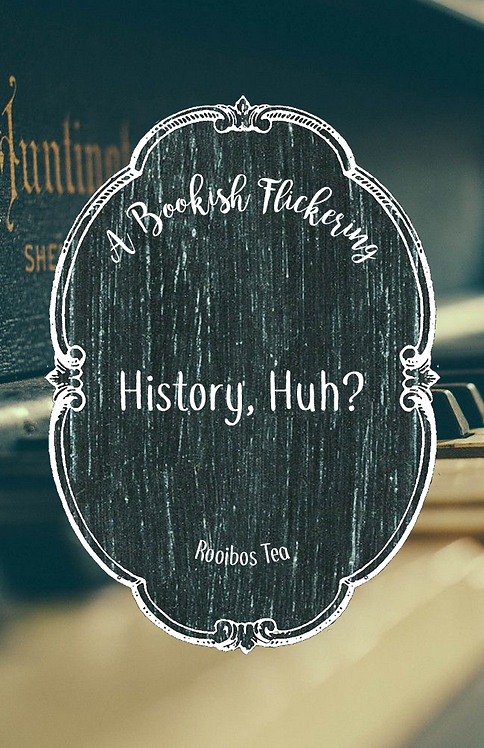 History, Huh? - Red, White & Royal Blue