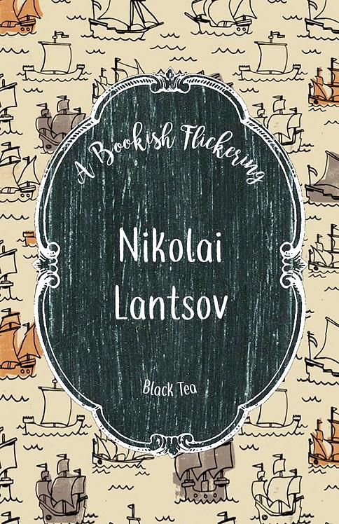Nikolai Lantsov - Grisha - Black Tea