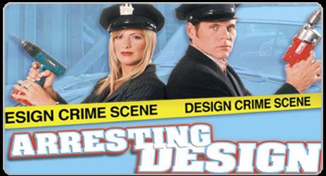 Arresting Design