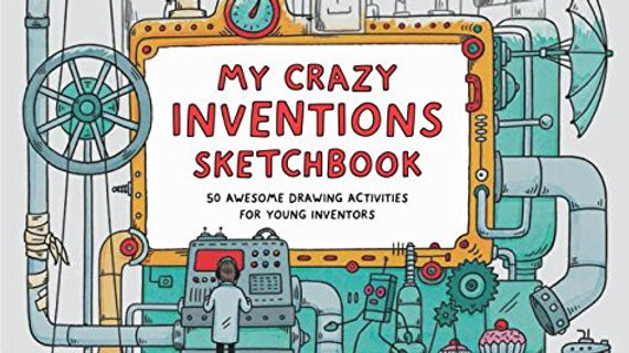 My Crazy Inventions Sketch Book