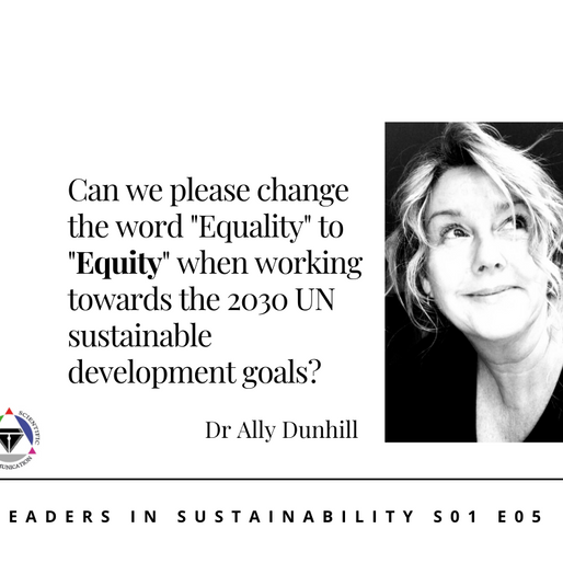 S01 E05 Leaders in sustainability - Meet Dr. Ally Dunhill
