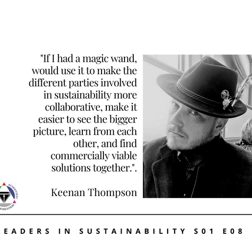 S01 E08 Leaders in sustainability - Meet Keenan Thompson