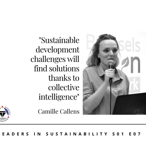 S01 E07 Leaders in sustainability - Meet Camille Callens