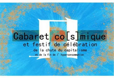 Cabaret Cosmique / août 2011
