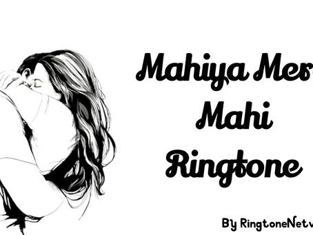 Mahiya Mere Mahi Janiya Dil Jani Instagram Reels Ringtone Mp3 Download