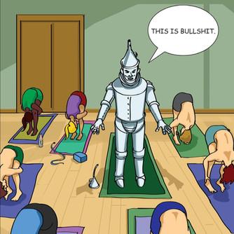 The Tin Man Does Yoga