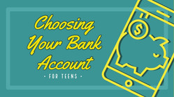 Choosing Your Bank Account