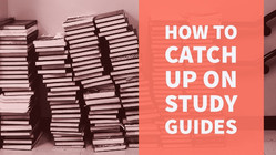 How to Catch Up on Study Guides If You've FallenBehind