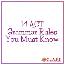 14 ACT Grammar Rules You Need to Know