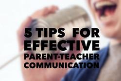 5 Tips for Effective Parent-Teacher Communication