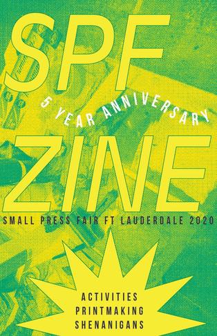 SPF 5 Year Anniversary Zine