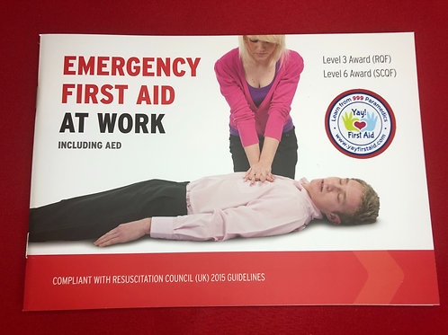 Emergency First Aid at Work Book