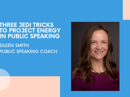 THREE JEDI TRICKS TO PROJECT ENERGY IN PUBLIC SPEAKING Databird Business Journal