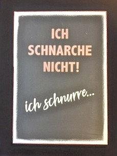 """Holzschild """"ich schnurre"""""""