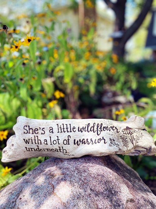 """She's a little wildflower with a lot of warrior underneath.""- Melody Lee"