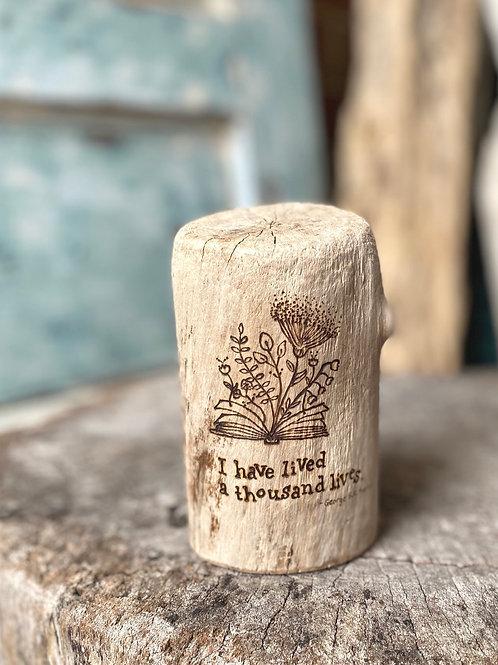 I have lived a thousand lives. -George RR Martin