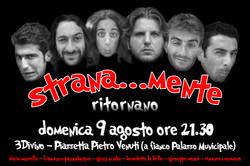2009 - STRANAMENTE...RITORNANO