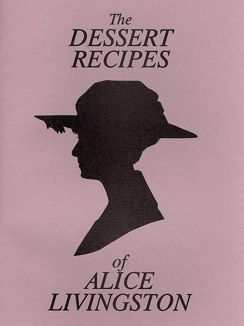 Dessert Recipes of Alice Livingston