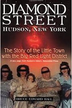 Diamond Street Hudson, New York by Bruce Edward Hall