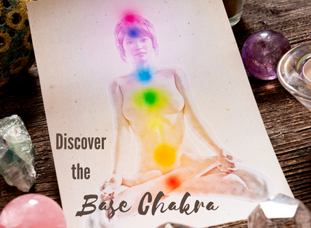 Discover the Base Chakra