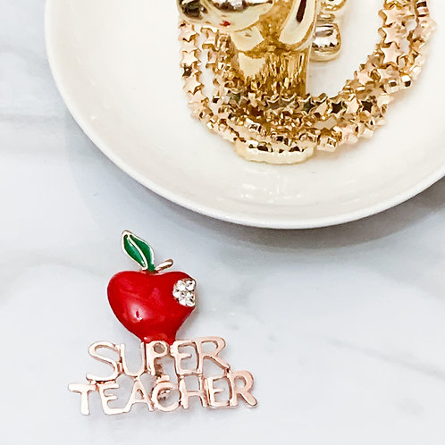 Super Teacher Brooch