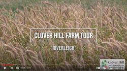 """Clover Hill Farm Tour - """"Riverleigh"""""""