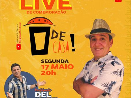 Programa Ô de Casa! comemora dois anos em live com Del Feliz nesta segunda