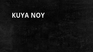 קויה נוי | Kuya Noy
