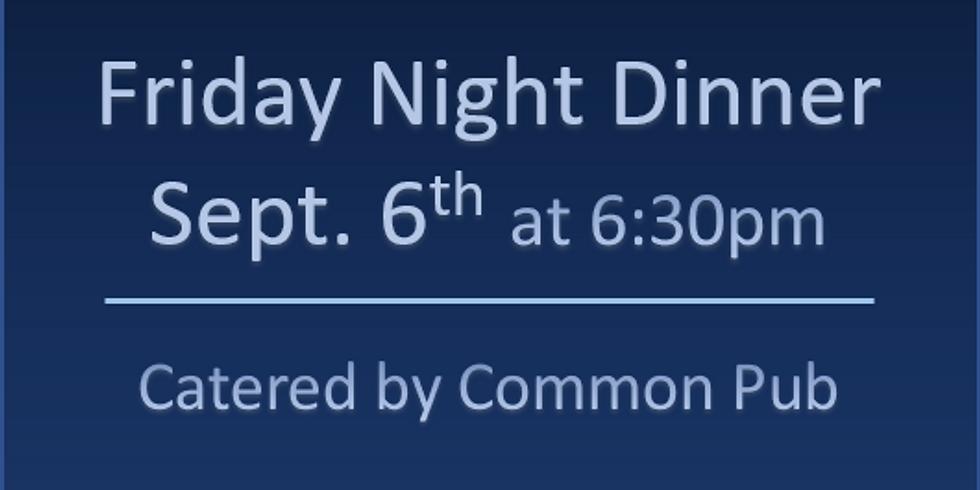 Friday Night Dinner - September 6th