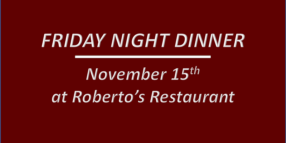 Friday Night Dinner - November 15th