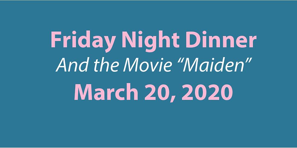 Friday Family Night Dinner & Movie
