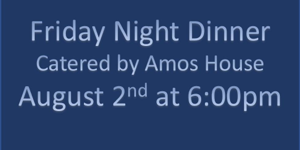 August 2nd Friday Night Dinner