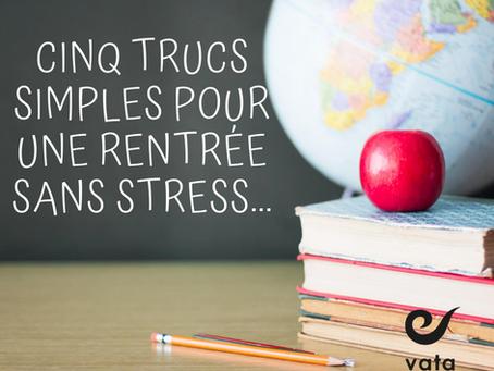 Cinq trucs simples pour une rentrée sans stress