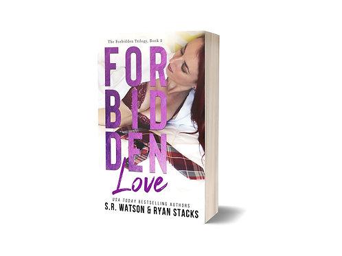 Forbidden Love (Forbidden Trilogy) Book #2