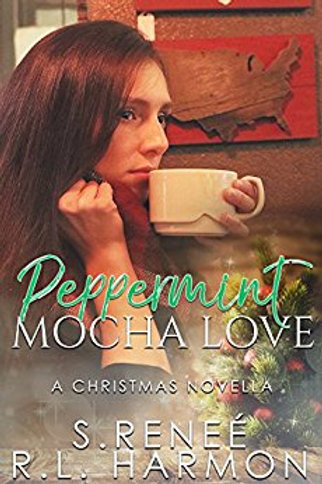 Peppermint Mocha Love: A Christmas Novella