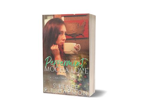 Peppermint Mocha Love: A Christmas Novella (A Christmas Romance Book 1)