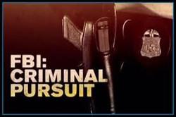 FBI Criminal Pursuit