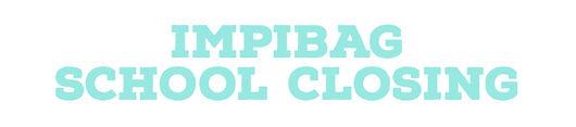 impibag school closing.jpg