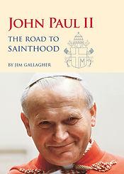 The Road to Sainthood Book JPII