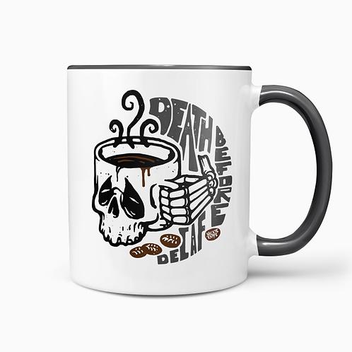 Death Before Decaf Ceramic Mug