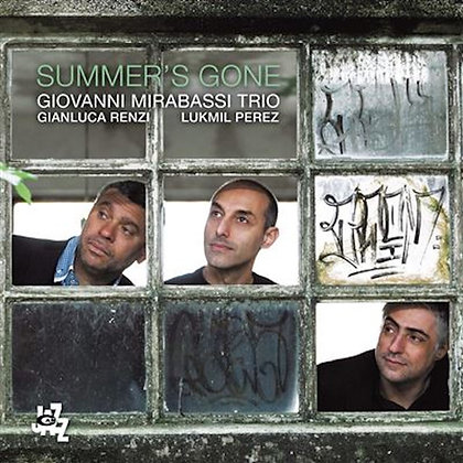 SUMMER'S GONE - Giovanni Mirabassi Trio - CD ALBUM