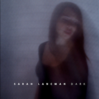 Photo Cover Dark Sarah Lancman, Photo_ K