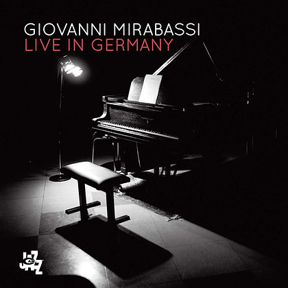 LIVE IN GERMANY - Giovanni Mirabassi - CD Album