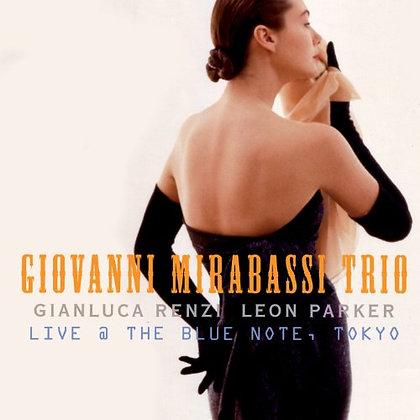 LIVE @ BLUE NOTE TOKYO - Giovanni Mirabassi Trio