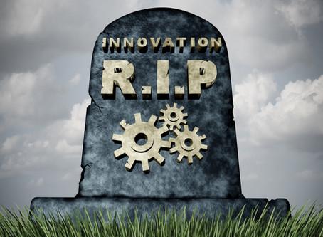 """""""Innovation is dead. Long Live Innovation."""""""
