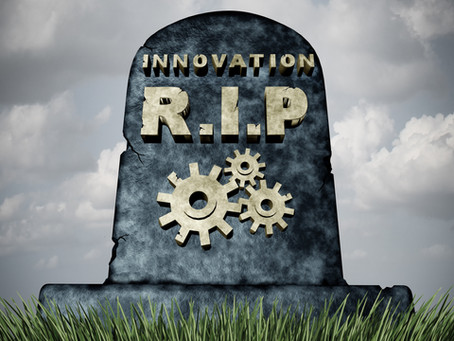 """Innovation is dead. Long Live Innovation."""