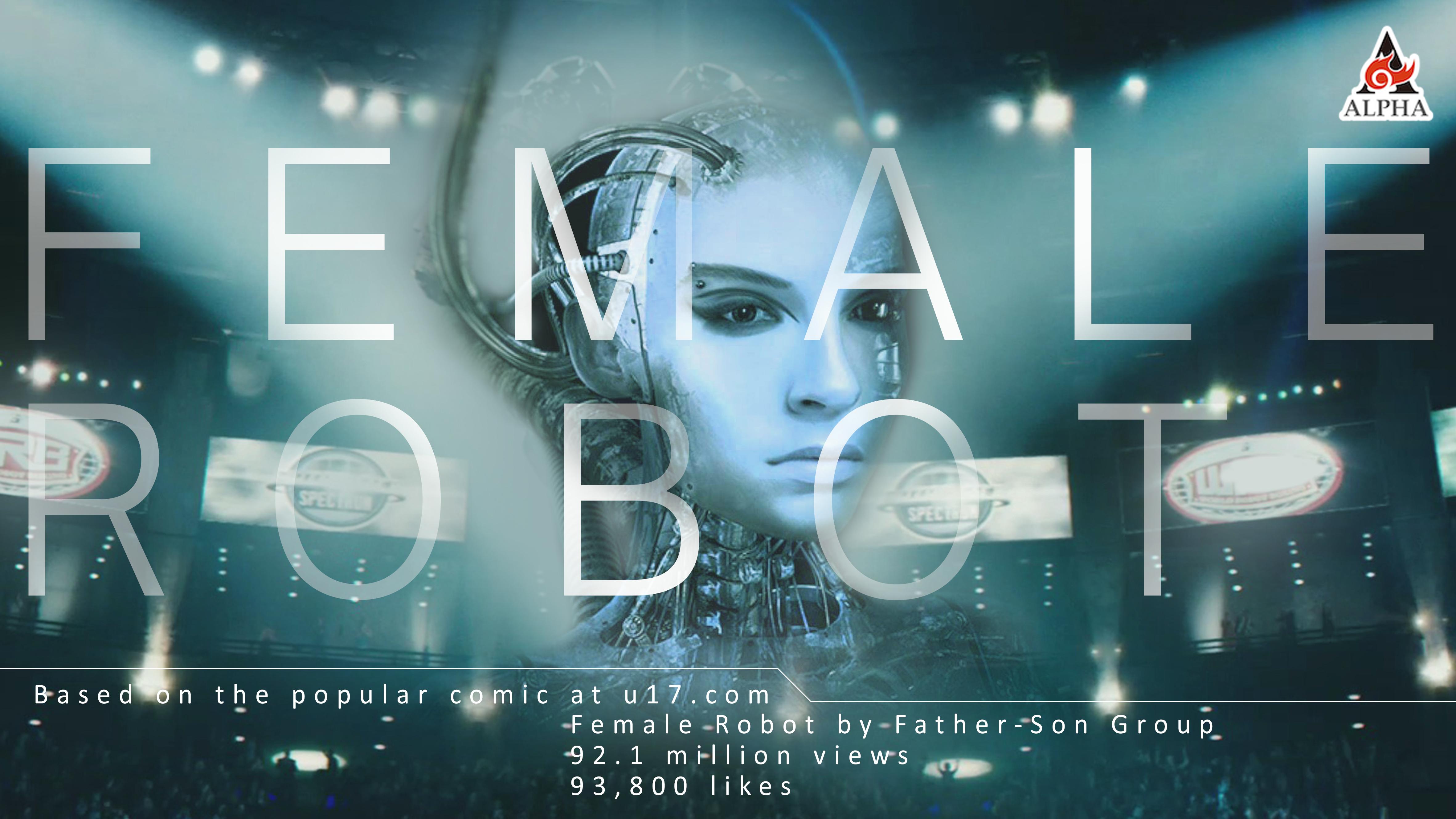 Feature film-FEMALE ROBOT