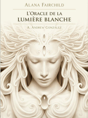 L'oracle de la lumière blanche (Français)